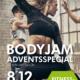BodyJam Adventsspecial am 8.12.