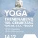 YOGA-Themenabend zum 100. Geburtstag von MR. B.K.S. Iyengar am 14.12. in der Neuen Mitte Fitness