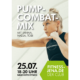 Pump-Combat-Mix 25.7. Neue Mitte Fitness